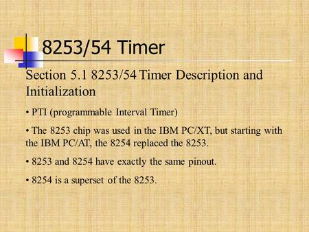 8253/54 Timer Section /54 Timer Description and Initialization