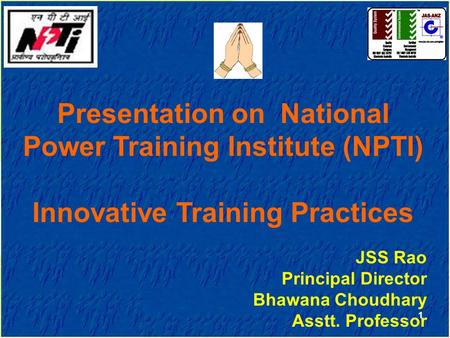 Presentation on National <strong>Power</strong> Training Institute (NPTI)