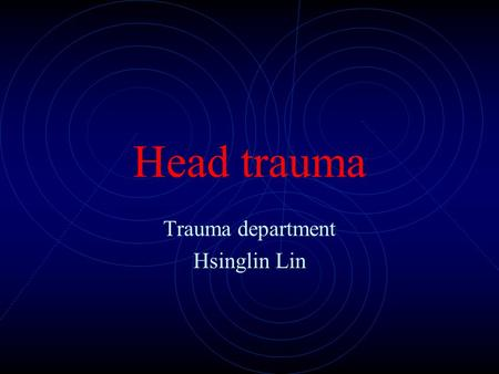 Trauma department Hsinglin Lin