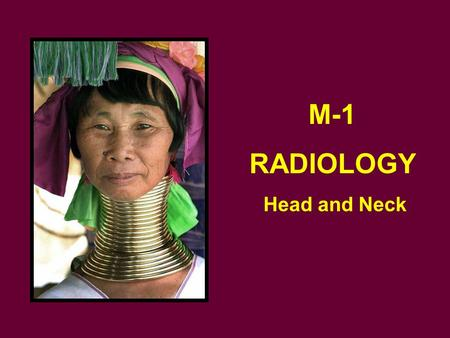 M-1 RADIOLOGY Head and Neck.