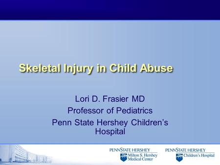 Skeletal Injury in Child Abuse