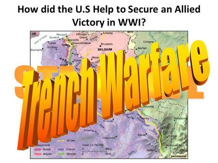 How did the U.S Help to Secure an Allied Victory in WWI?