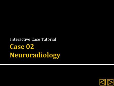 Interactive Case Tutorial.  Signalment: 10 year old, FS, Golden retriever  History: several weeks nasal discharge which is currently a thick, greenish/yellow.