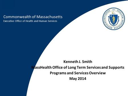 MassHealth Office of Long Term Services and Supports