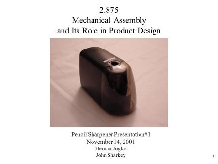 2.875 Mechanical Assembly and Its Role in Product Design