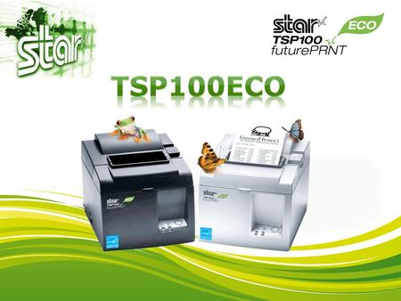 TSP100ECO During the design and development of this product, Star has worked on every aspect of the product life cycle from its manufacturing…  An Advanced.