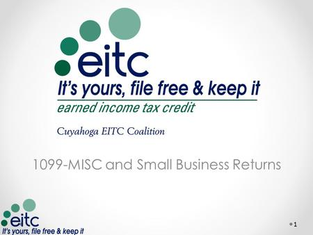 1099-MISC and Small Business Returns 1. What you need Download:   .
