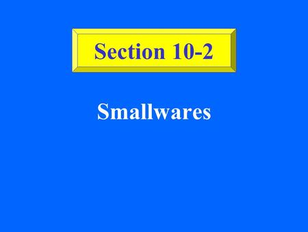 Section 10-2 Smallwares.