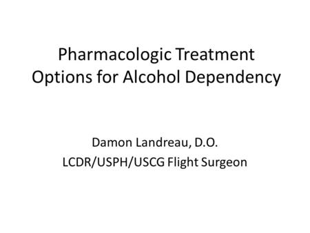 for Alcohol Dependence Supported by the National Institute on Alcohol ...