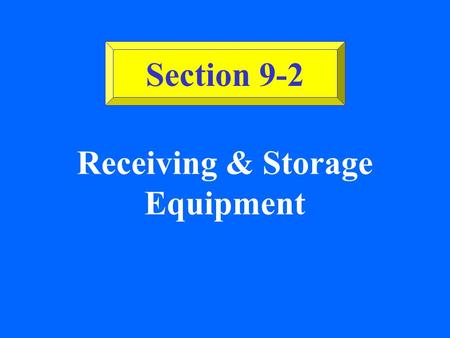 Receiving & Storage Equipment