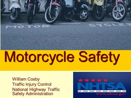 2005 William Cosby Traffic Injury Control National Highway Traffic Safety Administration Motorcycle Safety.