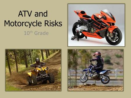 ATV and Motorcycle Risks