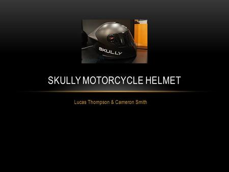 Lucas Thompson & Cameron Smith SKULLY MOTORCYCLE HELMET.