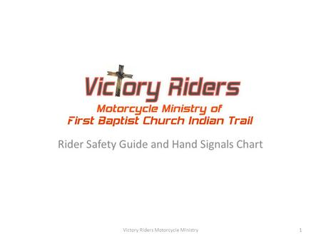 Rider Safety Guide and Hand Signals Chart Victory Riders Motorcycle Ministry1.