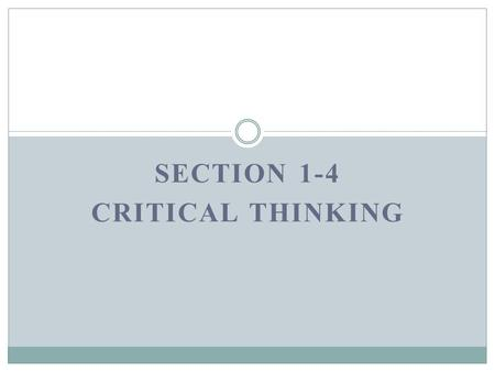 Section 1-4 Critical Thinking
