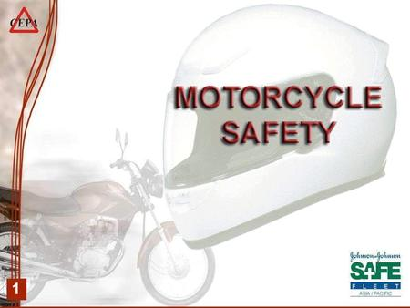 1. 2 A MOTORCYCLE IS: Agile, Fuel efficient, Provides a sense of freedom, but… NOT VERY SAFE.