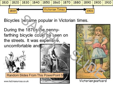 Www.ks1resources.co.uk 18101820183018401850186018701880189019001910 18191901 Victorian Times Bicycles became popular in Victorian times. During the 1870s.