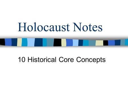 Holocaust Notes 10 Historical Core Concepts. Pre-War Jews were living in every country in Europe before the Nazis came into power in 1933 Approximately.