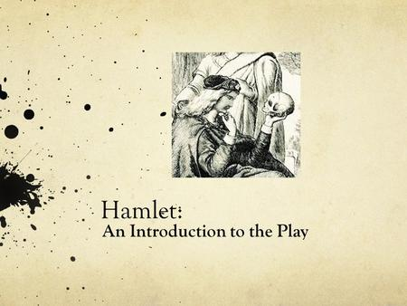 an introduction to the story of hamlet