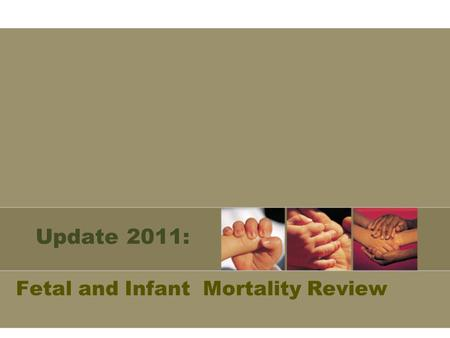 Fetal and Infant Mortality Review