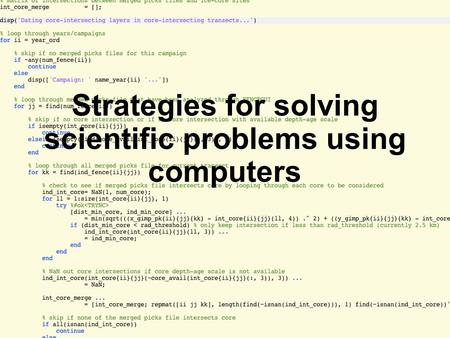 Strategies for solving scientific problems using computers.