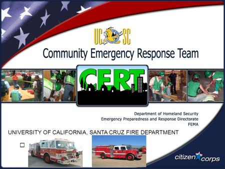 UNIVERSITY OF CALIFORNIA, SANTA CRUZ FIRE DEPARTMENT.