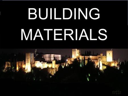 BUILDING MATERIALS. INDEX 1- Title............................................. 2-Index............................................ 3-Building materials........................