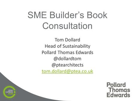 Tom Dollard Head of Sustainability Pollard   SME Builder's Book Consultation.