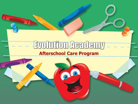 Afterschool Care Program. About us: Evolution Academy After School Club provide an exciting range of play activities in a secure environment for 4 - 11.