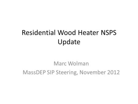 Residential Wood Heater NSPS Update