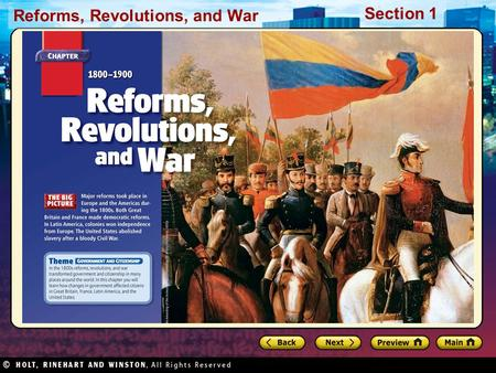 Reforms, Revolutions, and War Section 1. Reforms, Revolutions, and War Section 1 Preview Starting Points Map: European Possessions Main Idea / Reading.