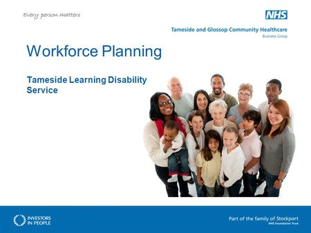 Workforce Planning Tameside Learning Disability Service.