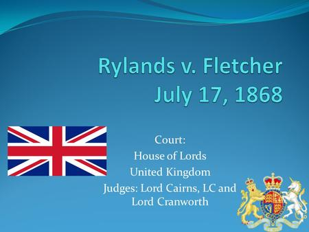 Court: House of Lords United Kingdom Judges: Lord Cairns, LC and Lord Cranworth.