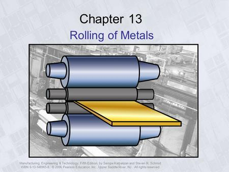 Chapter 13 Rolling of Metals