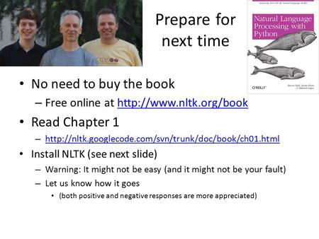 Prepare for next time No need to buy the book – Free online at  Read Chapter 1 –