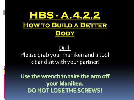 HBS - A How to Build a Better Body Drill: