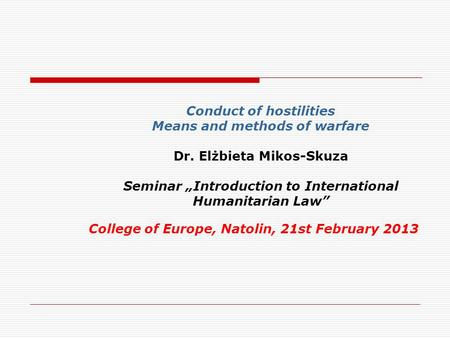College of Europe, Natolin, 21st February 2013