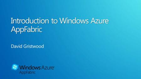 Windows Azure AppFabric Caching Service Bus Access Control Integration Composite App (WF, WCF)