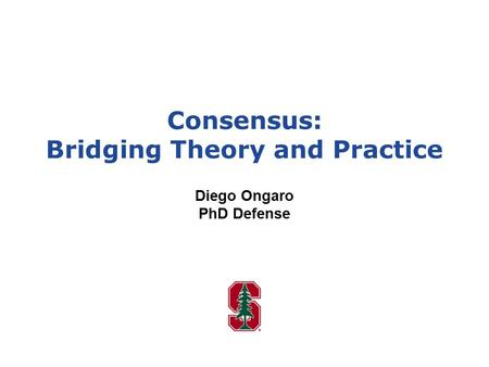 Consensus: Bridging Theory and Practice
