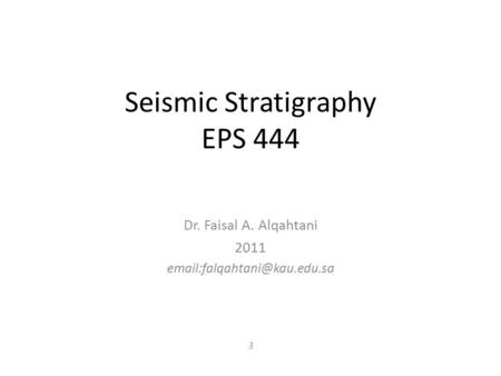 Seismic Stratigraphy EPS 444