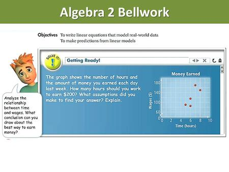"Algebra 2 Bellwork. Algebra 2 Homework Go to www.gassbuddy.com.www.gassbuddy.com Click on ""Price Charts""  ""Past Month"". For your chart settings,"
