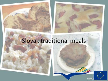 Slovak traditional meals. Halušky (maybe dumplings) Ingredients: 2-3 Potatoes Flour 4-5 tbsp Salt 1 egg Instructions: Peel potatoes and finely shred them.