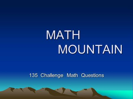 135 Challenge Math Questions