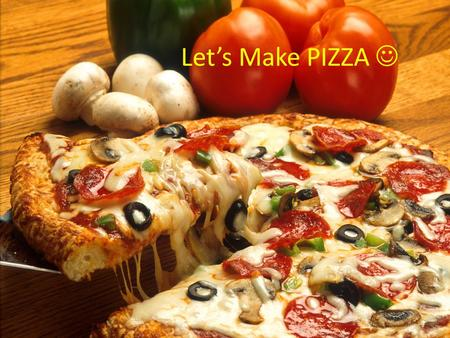 Let's Make PIZZA. What to do on a nice weekend?? Try some new activity with family in the back yard bake delicious pizza sounds so great. Let's gather.