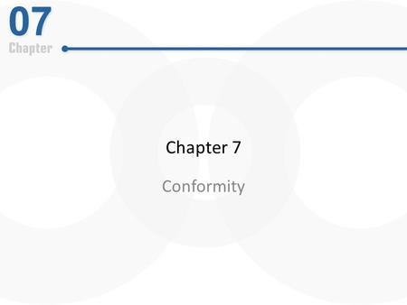 "Chapter 7 Conformity. Social Influence as ""Automatic"" Do humans imitate one another automatically, without thought, effort, or conflict?"
