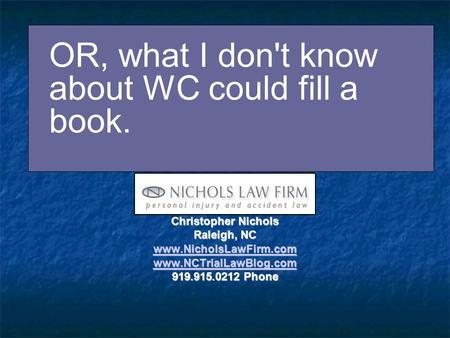 What You Don't Know Will Hurt You: Ahlborn, Ezell & Medicaid Christopher Nichols Raleigh, NC www.NicholsLawFirm.com www.NCTrialLawBlog.com 919.915.0212.