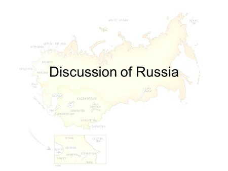 Discussion of Russia.