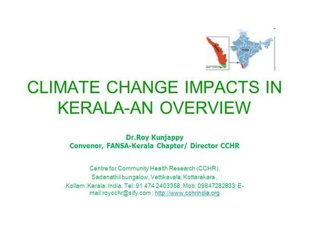<strong>CLIMATE</strong> CHANGE IMPACTS IN KERALA-AN OVERVIEW