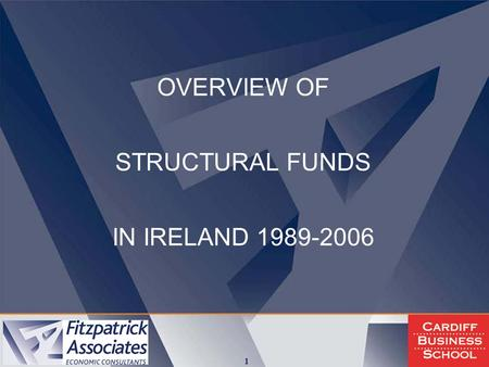 1 OVERVIEW OF STRUCTURAL FUNDS IN IRELAND 1989-2006.