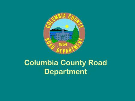 Columbia County Road Department. Ditching Road Grading Work Performed By County Road Crews.